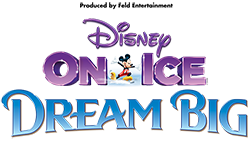 Disney On Ice presents Dream Big: Tickets On Sale Now